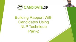 CandidateZip Webinar- Building Rapport with Candidate using NLP Technique-Part 2