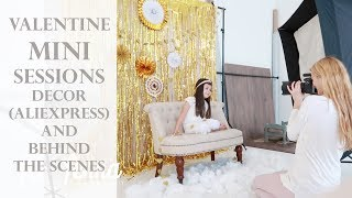 Valentine Mini Sessions - Decor (Aliexpress) & Behind The Scenes