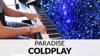 Coldplay - Paradise (HQ Piano Cover)