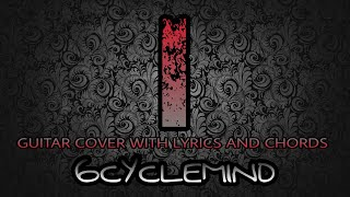 I - 6Cyclemind (Guitar Cover With Lyrics & Chords)