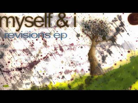 Hear Me Out - Myself & I - Revisions EP 2012