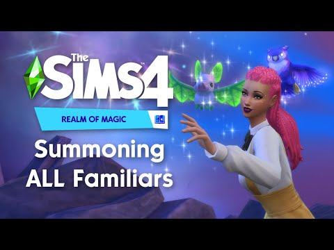 Summoning ALL Familiars | The Sims 4 Realm of Magic