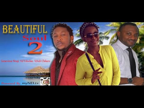 Beautiful Soul 2  -  Nigeria Nollywood Movie