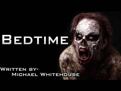 Apprehension: A Series Of Short Horror Stories - Bedtime