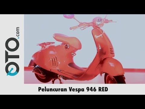 Peluncuran Vespa 946 RED I Oto.Com
