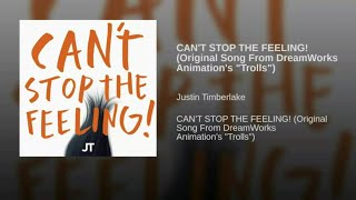 """Justin Timberlake   CAN'T STOP THE FEELING! (Original Song From DreamWorks Animation's """"Trolls"""") [wi"""