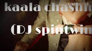KALA CHASHMA REMIX (DJ spintwin)   BAAR BAAR DEKHO