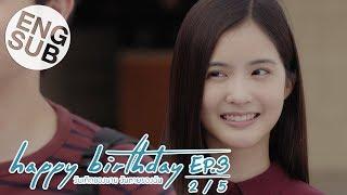 [Eng Sub] happy birthday วันเกิดของนาย วันตายของฉัน | EP.3 [2/5]