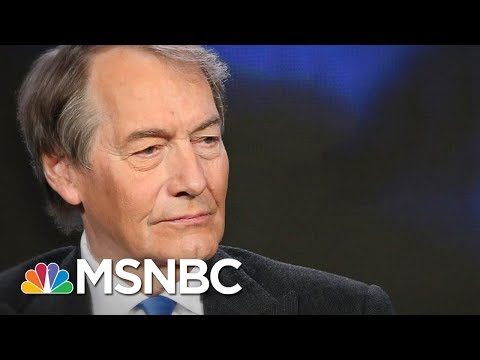Breaking Down The Sexual Misconduct Allegations Against Charlie Rose | Velshi & Ruhle | MSNBC