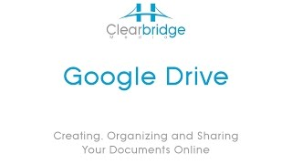 Google Drive – Creating, Organizing and Sharing Your Documents Online