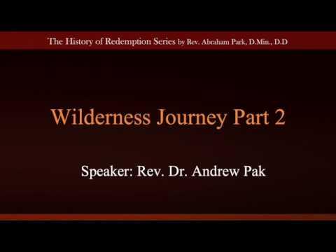Wilderness Journey Part 2