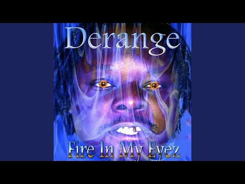 Derange Da Messiah - Crazy World