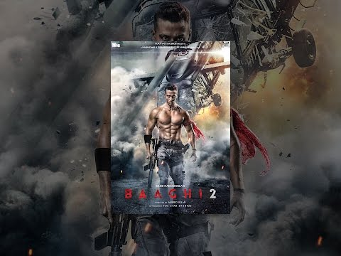 Download Baaghi 2 HD Mp4 3GP Video and MP3