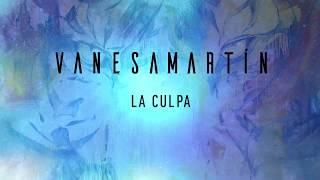 Vanesa Martín   La Culpa (Lyric Video)