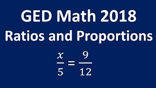GED 2018 Math (Rates Ratios and Proportions)