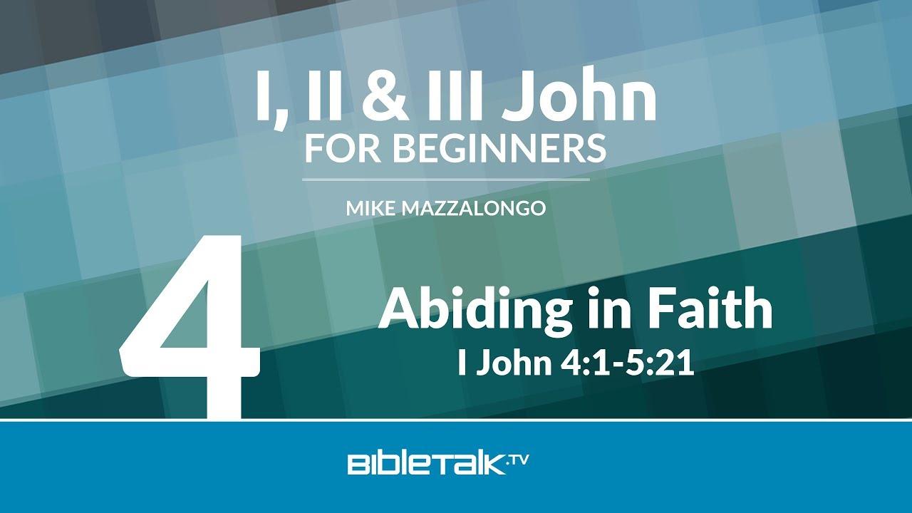 4. Abiding in Faith