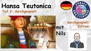 Cyrils Brettspiele - Hansa Teutonica Brettspiel (S49E02) - ein klassiker startet