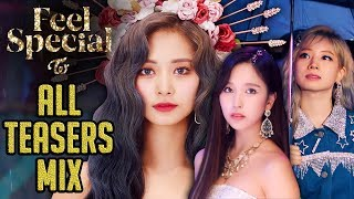 TWICE   Feel Special TEASER MIX ALL MEMBERS (Nayeon To Tzuyu)