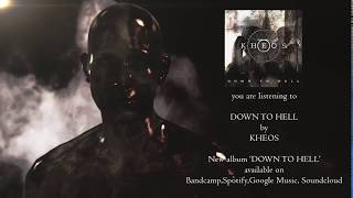 KHEOS - Down To Hell