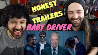 HONEST TRAILERS - BABY DRIVER REACTION!!!