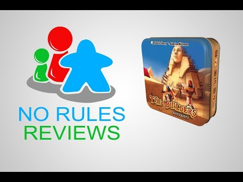 No Rules Reviews - The Builders: Antiquity