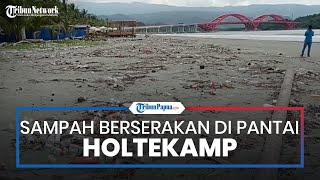 Sampah Berserakan, Panorama Pantai Holtekamp dan Jembatan Youtefa Jadi Rusak