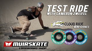 Test Ride Cloud Ride Mini Ozones with Cameron Zweifel | MuirSkate Longboard Shop