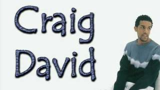 Craig David   Don't Love You No More (i'm Sorry) Clip En Parole