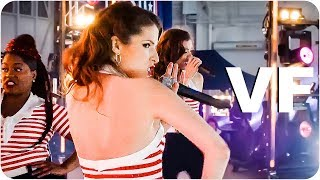 PITCH PERFECT 3 Bande Annonce VF (2017)