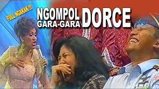 Ha ha ha.... Dasar Dorce Koplak.... Bisa Ngompol Penontonnya | Lawak Kamera Ria 21 Mei 2013