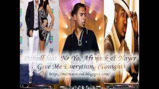 Pitbull  Give Me Everything (feat. Ne Yo; Afrojack & Nayer) HD  Lyrics 2011