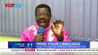 Mind your language: How to master proper pronunciation