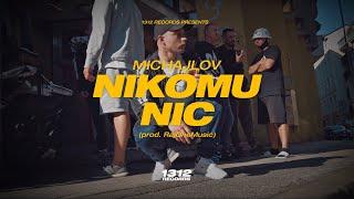 Michajlov - Nikomu nic (prod. RajOneMusic)