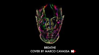 Breathe - Eric Prydz feat.  Rob Swire - Cover By Marco Cavassa