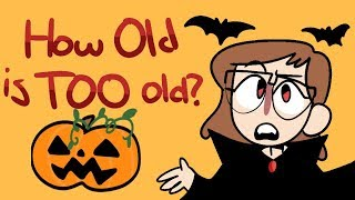 Are You Too Old to Trick or Treat?