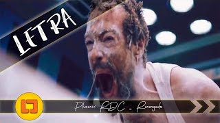 Phoenix RDC   Renegado [Letra] || Lyrical Jherk