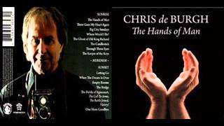 13 Chris de Burgh - The Bridge (The Hands of Man)