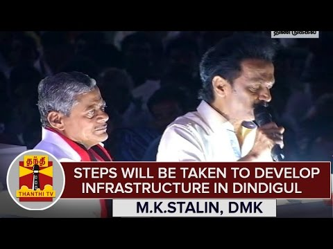 Steps-Will-Be-Taken-To-Develop-Infrastructure-in-Dindigul-If-DMK-Comes-To-Rule--M-K-Stalin