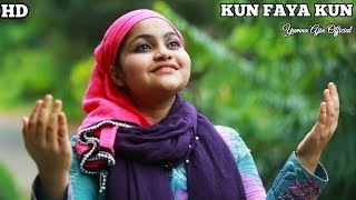 Kun Faya Kun Cover by Yumna Ajin | Yumna Ajin Official