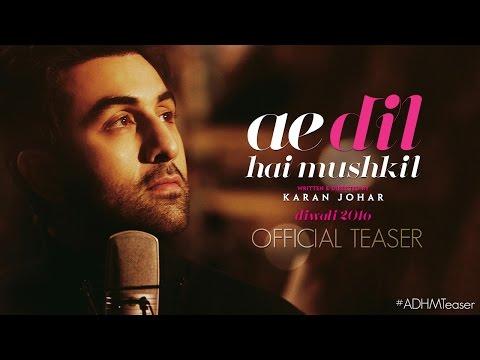 Ae Dil Hai Mushkil Movie Trailer