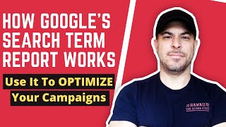 Search Terms Report | Use Google Ads Search Terms For Better Performance