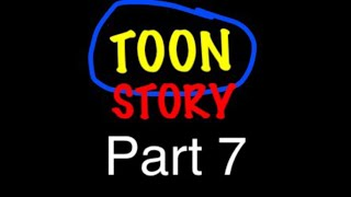 """""""Toon Story"""" Part 7 - What Will Gumball Pick? / A Teenager Accued"""