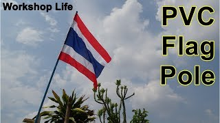 How to make a flag pole out of PVC pipe, Temporary flag poles.