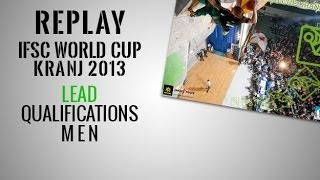 preview picture of video 'IFSC Climbing World Cup Kranj 2013 - Lead - Men's Qualifications - Replay'