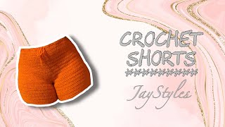 CROCHET SHORTS *Highly Requested* | JayStyles