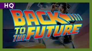 Trailer of Back to the Future (1985)
