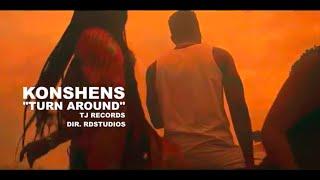 Konshens - Turn Around (Music Video) TJ records 2018