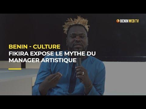 Bénin-Culture : Fikira expose le mythe du manager artistique