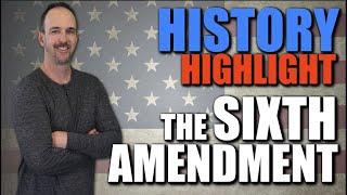 History Highlight - 6th Amendment