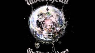 Motorhead; The World Is Yours  Bye Bye Bitch Bye Bye
